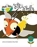 Flit the Firefly, Cheryl Welch, 1492378674