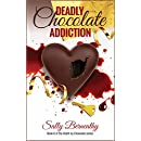 Deadly Chocolate Addiction (Death by Chocolate Book 6)