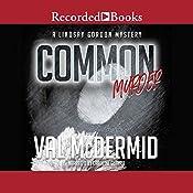 Common Murder | Val McDermid