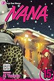 Nana, Vol. 15: v. 15