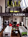Elle déco : le chic parisien par Scotto