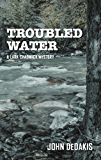 Troubled Water (Lark Chadwick Mystery)