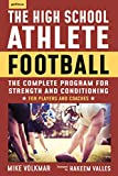 The High School Athlete: Football: The Complete