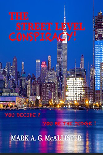 Amazon the street level conspiracy you decide you be the the street level conspiracy you decide you be the judge by fandeluxe PDF