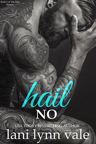 Hail No (Hail Raisers Book 1) cover