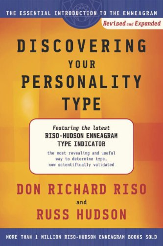 Discovering Your Personality Type: The Essential Introduction to the Enneagram, Revised and Expanded (Introduction To Type Ebook)