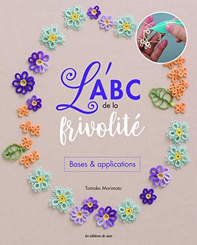ABC de la frivolité L' par  Tomoko Morimoto (Paperback)