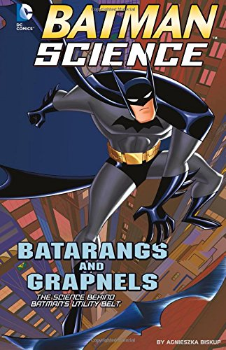 Batarangs and Grapnels: The Science Behind Batman's Utility Belt (Batman (Batarang For Sale)