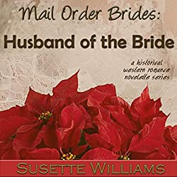 Mail Order Brides: Husband of the Bride