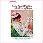 Lydia Cassatt Reading the Morning Paper | Harriet Scott Chessman