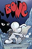 Bone Vol. 1: Out From Boneville