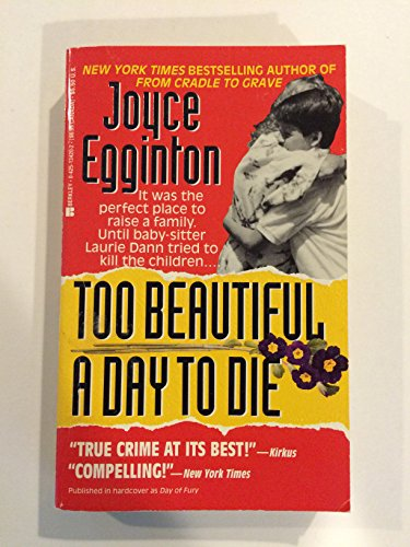 Too Beautiful a Day to Die