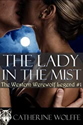 The Lady in the Mist (The Western Werewolf Legend #1)