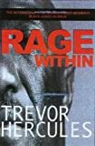 Rage Within, Trevor Hercules, 1902934369