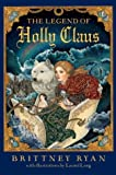 The Legend of Holly Claus (Julie Andrews Collection)