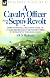 A Cavalry Officer During the Sepoy Revol, A. R. D. Mackenzie, 1846770394