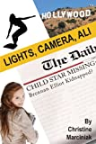 Lights, Camera, Ali!, Christine Marciniak, 1612712142