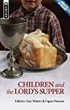 img - for Children and the Lord's Supper book / textbook / text book