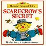 Scarecrow's Secret, Heather Amery and Stephen Cartwright, 0746005849