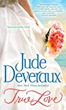 True Love: A Nantucket Brides Novel (Nantucket Brides Trilogy) by  Jude Deveraux in stock, buy online here