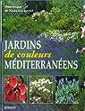 Jardins de couleurs méditerranéens par Leclef
