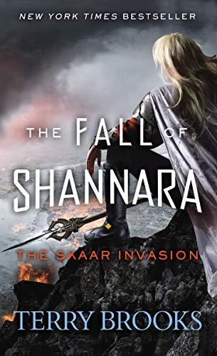 - The Skaar Invasion (The Fall of Shannara)