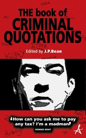 The Book of Criminal Quotations
