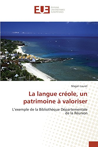 La Langue Creole, Un Patrimoine a Valoriser