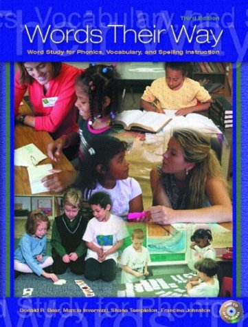 - Words Their Way: Word Study for Phonics, Vocabulary, and Spelling Instruction (3rd Edition)