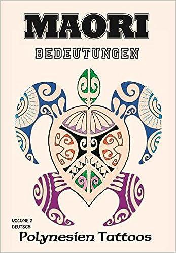 Maori Vol2 Bedeutungen Polynesien Tattoos Amazonde Kruhm