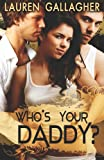 Who's Your Daddy?, Lauren Gallagher, 161921282X