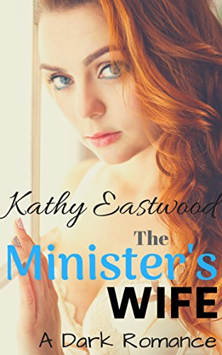 The Minister's Wife: A Dark Romance