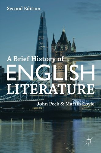 A Brief History of English Literature [John Peck - Martin Coyle] (Tapa Blanda)