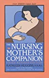 The Nursing Mother's Companion, Kathleen Huggins, 1558321047