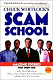 Chuck Whitlock's Scam School, Chuck Whitlock, 0028621395