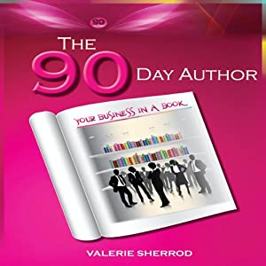 The 90 Day Author Audiobook