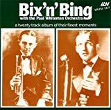 Bix' n' Bing with the Paul Whiteman Orchestra
