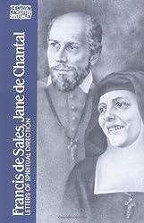 Francis de Sales, Jane de Chantal: Letters of Spiritual Direction (Classics of Western Spirituality (Paperback))