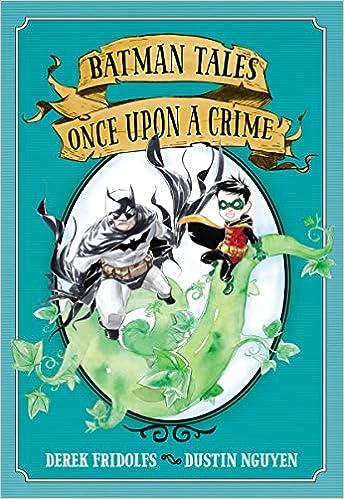 BATMAN TALES ONCE UPON A CRIME: Amazon.es: Derek Fridolfs ...