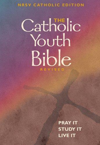 The Catholic Youth Bible® Revised pdf