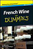 French Wine For Dummies®, Mini Edition