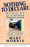 Nothing to Declare, Mary Morris, 014009587X