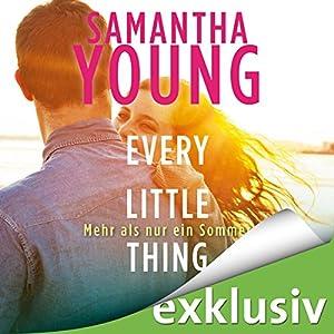 Every Little Thing: Mehr als nur ein Sommer (Hartwell-Love-Stories 2) Hörbuch