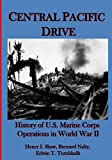 img - for Central Pacific Drive: History of U.S. Marine Corps Operations in World War II (Volume 3) book / textbook / text book