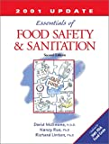 The Essentials of Food Safety and Sanitation (3rd Edition)