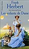 Le Cycle de Dune, tome 4 : Les Enfants de Dune
