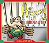 Higby Throws a Fit, Todd Aaron Smith, 1586608584