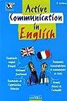 Active communication in English: Vocabulaire anglais-français par Spratbrow