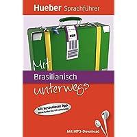 Mit Brasilianisch unterwegs: Buch mit MP3-Download (Mit ... unterwegs)