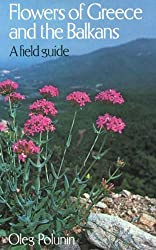 The Flowers of Greece and the Balkans: A Field Guide